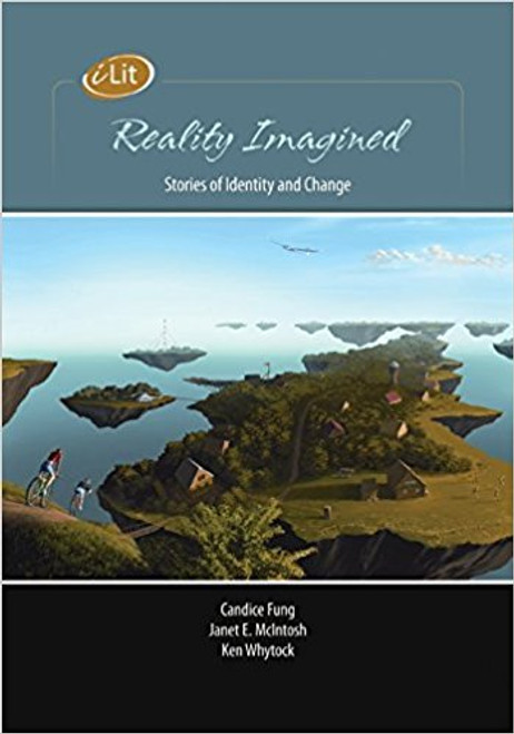 iLit Reality Imagined: Stories Of Identity And Change Student Resource