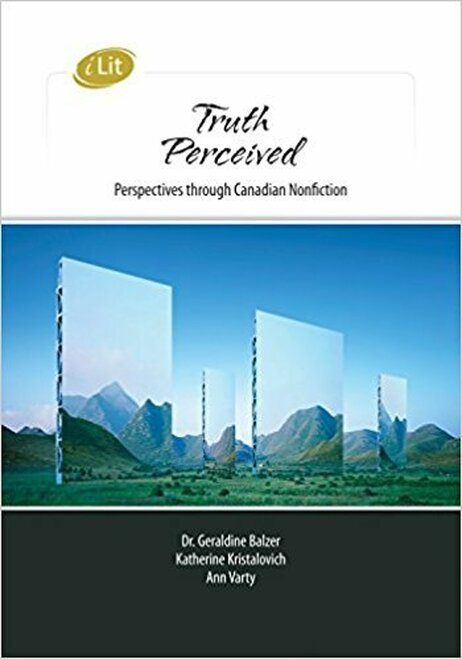 iLit Truth Perceived: Perspectives Through Canadian Nonfiction Digital Teachers Resource