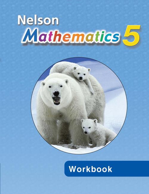 Nelson Mathematics - Ontario (Grade 5)   Student Workbook - 9780176200985