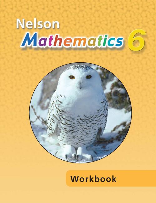 Nelson Mathematics - Ontario (Grade 6)   Student Workbook - 9780176201067