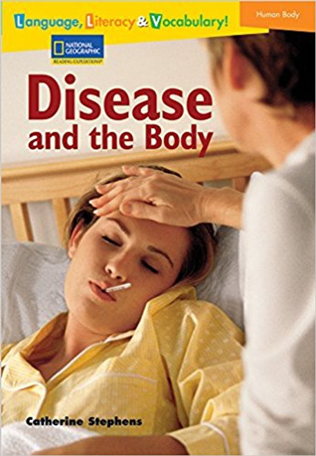 Language, Literacy & Vocabulary - Reading Expeditions (Life Science/Human Body): Disease and The Body