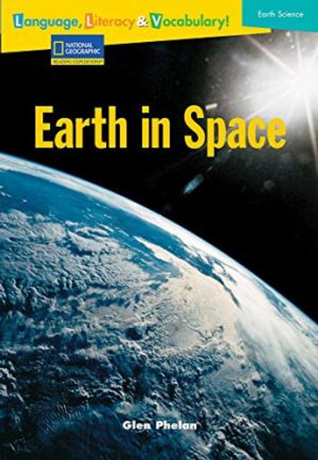 Language, Literacy & Vocabulary - Reading Expeditions (Earth Science): Earth In Space