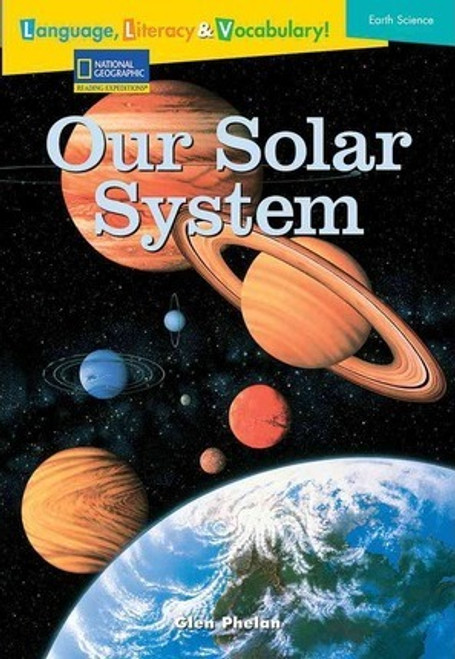 Language, Literacy & Vocabulary - Reading Expeditions (Earth Science): Our Solar System