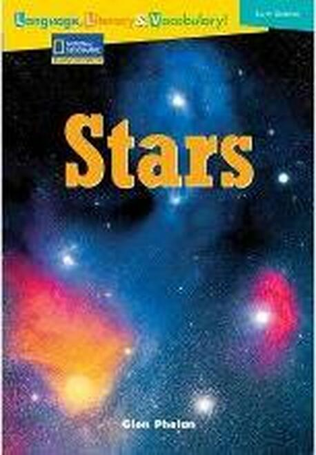 Language, Literacy & Vocabulary - Reading Expeditions (Earth Science): Stars