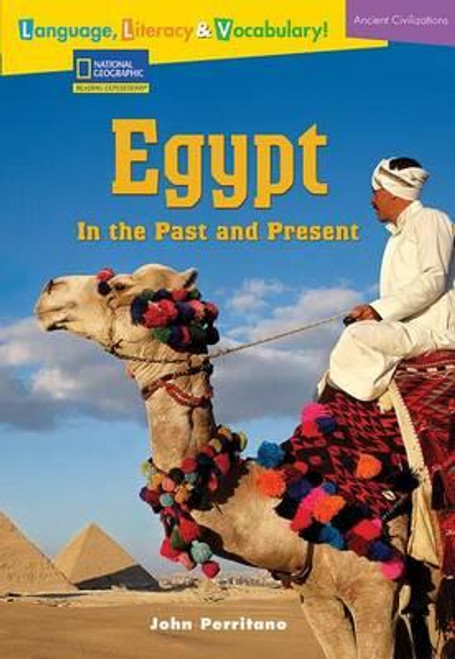 Language, Literacy & Vocabulary - Reading Expeditions (Ancient Civilizations): Egypt in the Past and Present