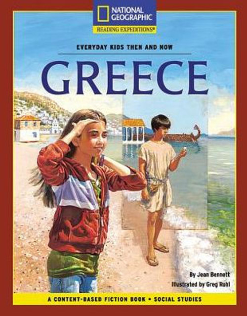 Content-Based Chapter Books Fiction - Reading Expeditions (Social Studies: Everyday Kids Then and Now): Greece