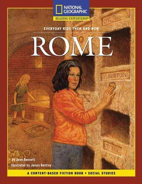 Content-Based Chapter Books Fiction - Reading Expeditions (Social Studies: Everyday Kids Then and Now): Rome