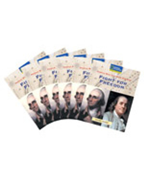 Reading Expeditions (Social Studies: People Who Changed America): Fight for Freedom, 6-pack