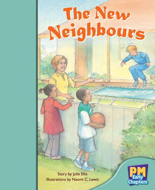 PM Early Chapters Turquoise The New Neighbours Lvl 17