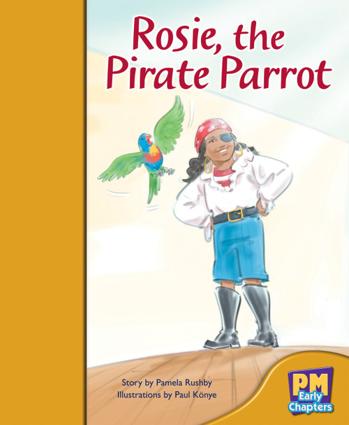PM Early Chapters Gold Rosie, The Pirate Parrot Lvl 21-22