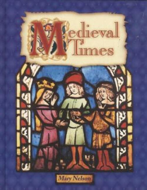 Medieval Times Student Book
