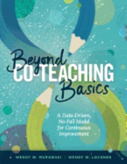 Beyond Co-Teaching Basics