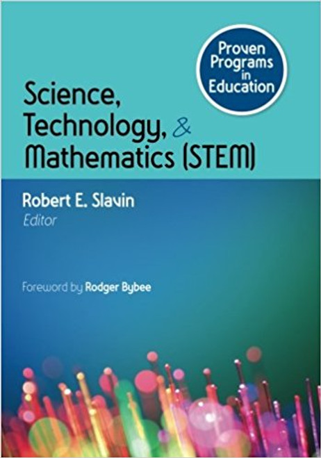Proven Programs In Education: Science, Technology, And Mathematics (Stem)