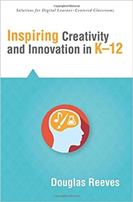 Inspiring Creativity And Innovation, Grades K-12