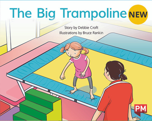 PM Library Blue Level 11 Hannah's Big Jump (The Big Trampoline) 6-pack