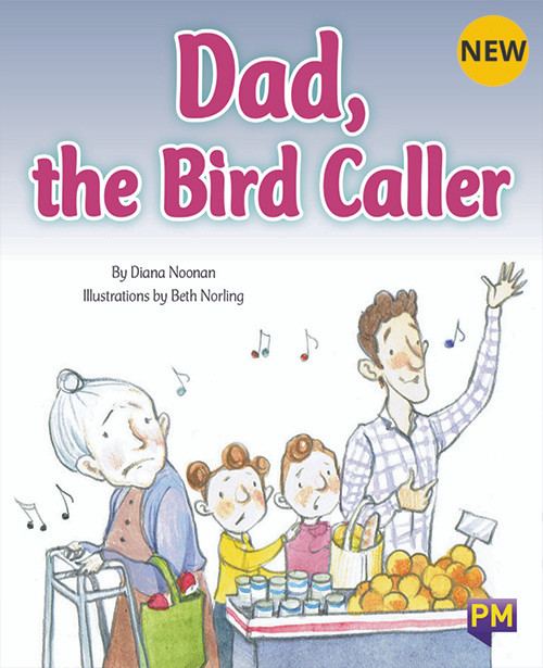 PM Library Turquoise Level 17 Dad, the Bird Caller 6-pack