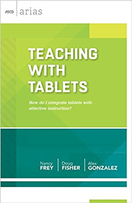 Teaching with Tablets: How do I integrate tablets with effective instruction?