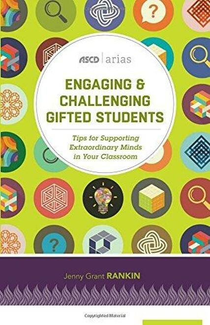 Engaging and Challenging Gifted Students: Tips for Supporting Extraordinary Minds in Your Classroom