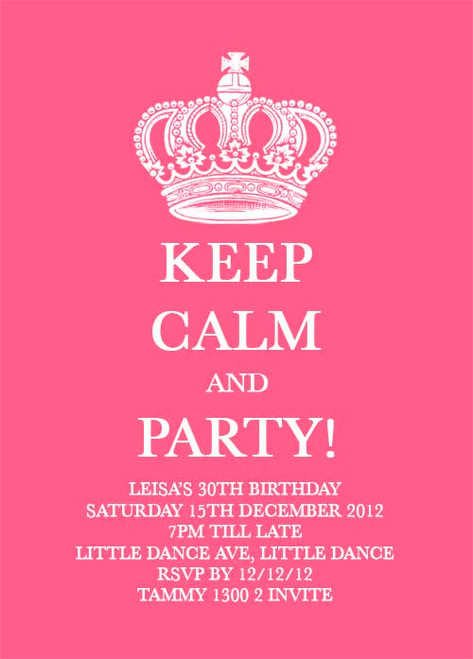 Pink KEEP CALM and PARTY Birthday Party Invitations