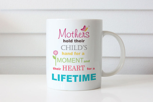 Mothers Day Gift Mug with Beautiful Saying on it or Birthday Present Coffee Cup for Mum
