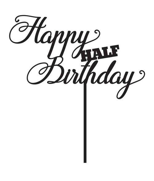 Happy HALF Birthday Cake Topper. Made in Australia