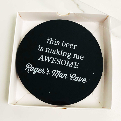 This beer is making me awesome drink coaster set