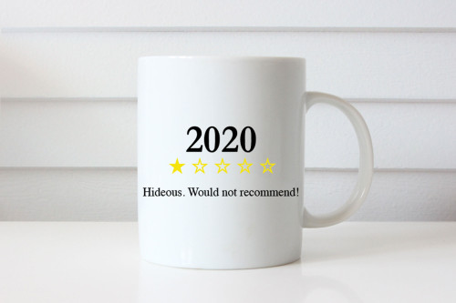 2020 Would Not Recommend Mug