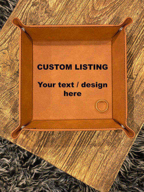 Tan leatherette Custom Design or Message Catch All Tray