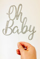 Oh Baby Baby Shower Cake Topper - Silver Glitter. Laser cut in Australia