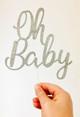 Oh Baby Baby Shower Cake Topper - Silver Glitter. Laser cut in Australia