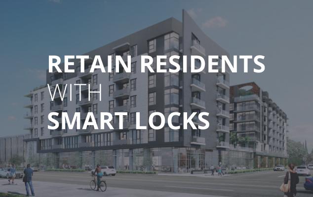 3 Reasons Smart Locks Help Retain Residents
